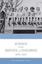 Science in the Service of Children,…