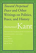 Toward Perpetual Peace and Other Writings on…