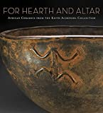 Kathleen Bickford Berzock: For Hearth and Altar: African Ceramics from the Keith Achepohl Collection