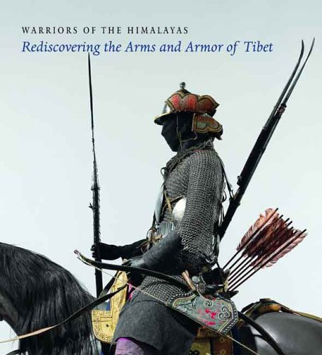 warriors-of-the-himalayas-rediscovering-the-arms-and-armor-of-tibet