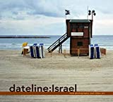 Dateline Israel New Photography And Video Art