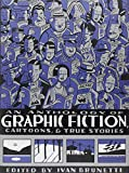 Brunetti, Ivan: An Anthology of Graphic Fiction, Cartoons &amp; True Stories
