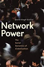 Network Power: The Social Dynamics of…