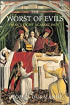 The Worst of Evils: The Fight Against Pain…