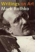 Writings on Art by Mark Rothko
