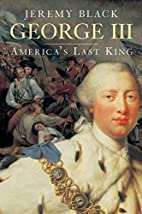 George III: America's Last King by Jeremy…