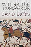 Bates, David: William the Conqueror
