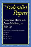 Hamilton, Alexander: The Federalist Papers (Rethinking the Western Tradition)