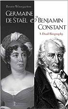 Germaine de Staël and Benjamin Constant : a…