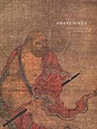 Awakenings: Zen Figure Painting in Medieval…