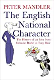 Mandler, Peter: The English National Character: The History of an Idea from Edmund Burke to Tony Blair