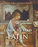 Keller, Andrew: Learn to Read Latin, Part 1