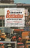 Thomas, Hugh: Eduardo Barreiros and the Recovery of Spain