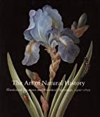 The Art of Natural History: Illustrated…