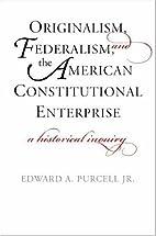 Originalism, Federalism, and the American…