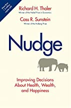 Nudge: Improving Decisions About Health,…