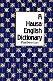 Newman, Paul: A Hausa-English Dictionary
