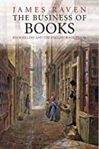 The Business of Books: Booksellers and the…