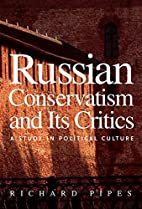 Russian Conservatism and Its Critics: A…