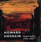Howard Hodgkin, Paintings 1992-2007 (Yale…