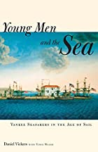 Young Men and the Sea: Yankee Seafarers in…
