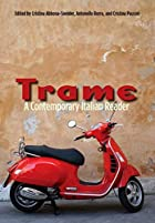 Trame: A Contemporary Italian Reader by…