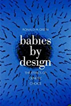 Babies by Design: The Ethics of Genetic…