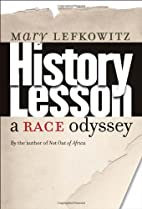 History Lesson: A Race Odyssey by Mary…