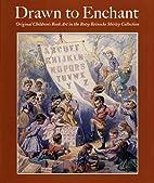 Drawn to Enchant: Original Children's Book…