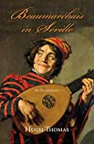 Thomas, Hugh: Beaumarchais in Seville: An Intermezzo