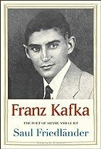 Franz Kafka: The Poet of Shame and Guilt…