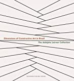 Ramrez, Mari Carmen: Dimensions of Constructive Art in Brazil: The Adolpho Leirner Collection