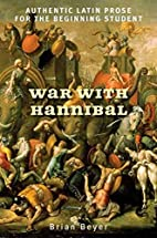 War with Hannibal: Authentic Latin Prose for…