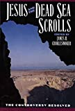 Charlesworth, James H.: Jesus and the Dead Sea Scrolls