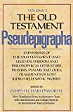 "Charlesworth, James H.: Old Testament Pseudepigrapha: Expansions of the ""Old Testament"" and Legends, Wisdom and Philosophical Literature, Prayers, Psalms, and Odes, Fragments of Lost Judeo-Hellenistic Wor"