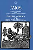 Francis I. Andersen: Amos (The Anchor Yale Bible Commentaries)
