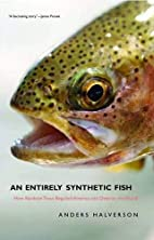 An Entirely Synthetic Fish: How Rainbow…