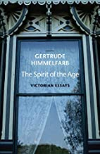 The Spirit of the Age: Victorian Essays by…