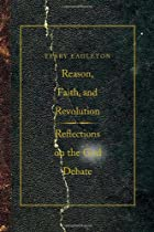 Reason, Faith, and Revolution : Reflections&hellip;