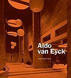 Aldo van Eyck by Robert McCarter