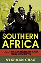Southern Africa: Old Treacheries and New…