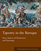 Tapestry in the Baroque : New Aspects of…