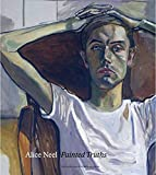 Walker, Barry: Alice Neel: Painted Truths (Museum of Fine Arts, Houston)