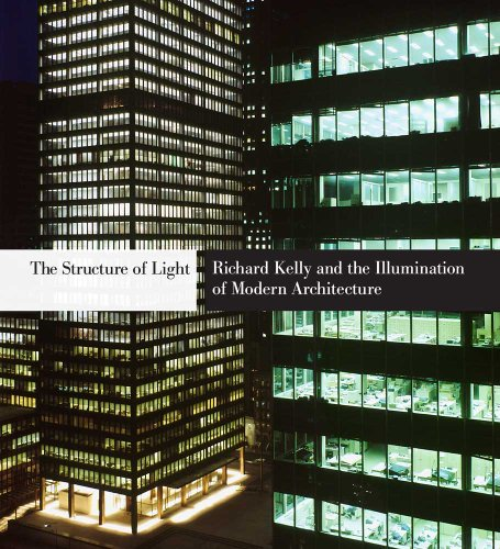 the-structure-of-light-richard-kelly-and-the-illumination-of-modern-architecture