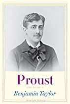 Proust: The Search by Benjamin Taylor