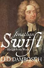 Jonathan Swift: His Life and His World by…