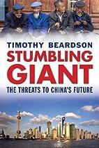 Stumbling Giant: The Threats to China's…