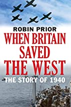 When Britain Saved the West: The Story of…