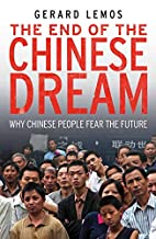 The End of the Chinese Dream: Why Chinese…