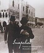 Snapshot: Painters and Photography, Bonnard…